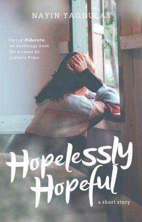 Hopelessly Hopeful by nayinK