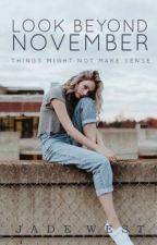 Look Beyond November by _JadeWest