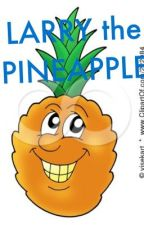 Larry the Pineapple by anngirardeau