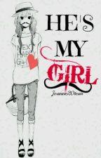 He's my girl by Joanne20tear