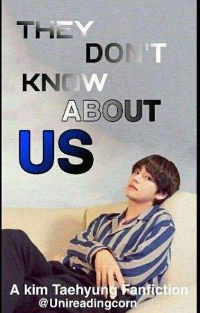 They don't know about us II Kim Taehyung by unireadingcorn