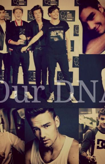 ~ Our DNA ~ (Liam Payne y Tú)