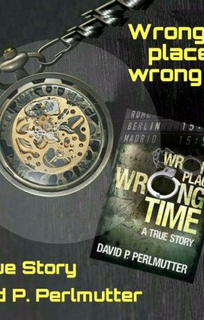 Wrong Place Wrong Time by DavePerlmutter