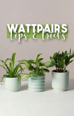 Wattpairs Tips & Tricks by WattPairsMentorship