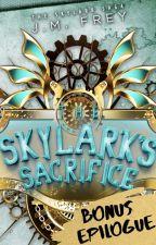 BONUS EPILOGUE - The Skylark's Sacrifice by JmFrey