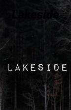 Lakeside (creepypasta) by AManRocket