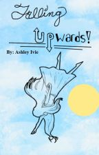 ↻ Falling Upwards ↺ | Yandere!MHA!Boys x Female!Reader | by AshleyIvie