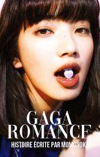 Gaga Romance by momonoka
