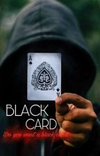 Black Card (On-Going)  by Pika_Labz