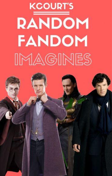 Random Fandom Imagines (Requests Closed)