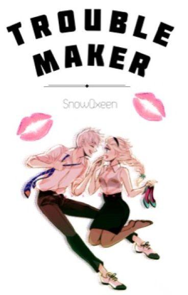 Trouble Maker {Jelsa}