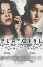 Playgirl - Can he change her? || Justin Bieber. by biebersbadgurl