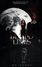 BLOODLINES | ORIGINAL STORY by posingposeys