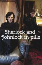 Sherlock and Jhonlock in pills by MoriarTeaa__