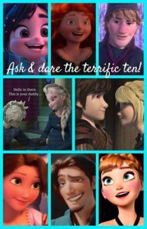 Ask & dare the terrific ten! by Igm1603