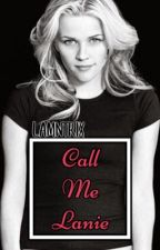 Call Me Lanie {2} by BadassWinchester
