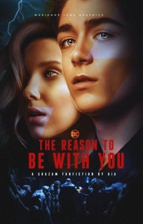 The Reason To Be With You ||Billy Batson by GiaBarton