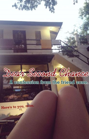 Dear Second Chance by twelve29
