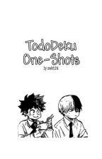 TodoDeku One-shots! by JuliedaBean