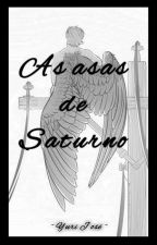 As asas de Saturno by Sr_Whonka