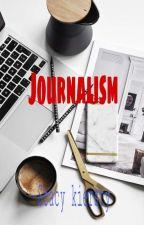 journalism  by stacykiersty