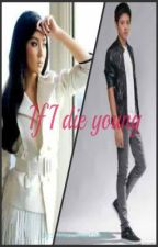 If I die young [One-shot KathNiel] by modernongclara