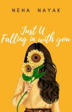 Just U - Falling in with you by nayaknehaa
