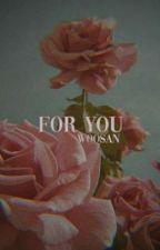 For You | Woosan by cherrji