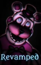 Revamped (Funtime Freddy X Reader) by JustNylah