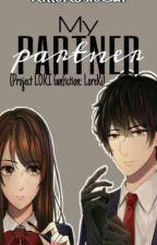 My Partner (Project LOKI fanfiction: LoreKi) by KilleRosieCat