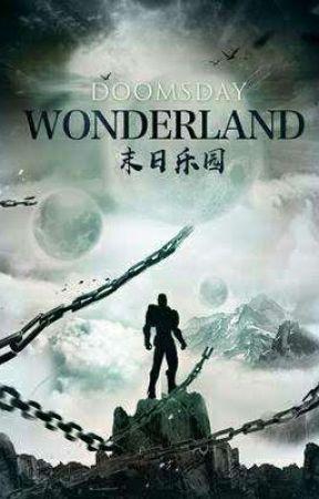 Doomsday Wonderland (Book 2) by AbsoluteNumber_01