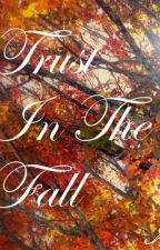 Trust in the Fall by NikkiS