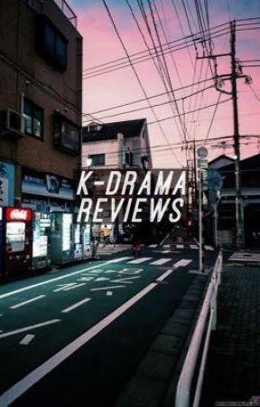 k-drama | reviews by kingkattu