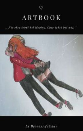 Po prostu Artbook~ by BloodyAgaChan