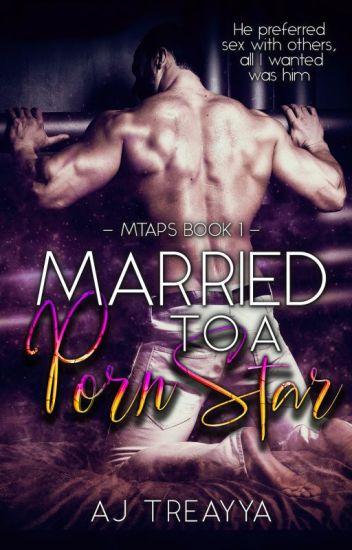 Married To A Porn Star!(ManXMan) #Wattys2015  #LGBT