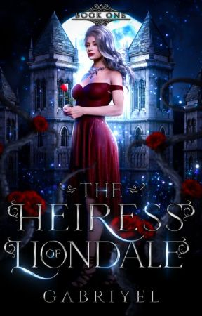 The Heiress of Liondale by _gabriyel