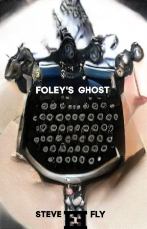 Foley's Ghost by SteveFly