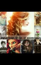 My Story: Jelsa in Highschool by 1st_Chair