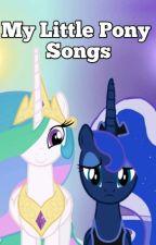 MLP : FIM {SONGS} by spycho_mavis