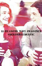 13 Reasons Why Imagines by DixonReedusFic
