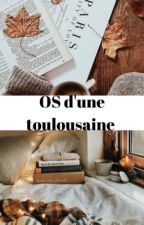 OS d'une toulousaine by queenlaura_13