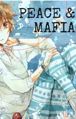 Đọc truyện Peace & Mafia