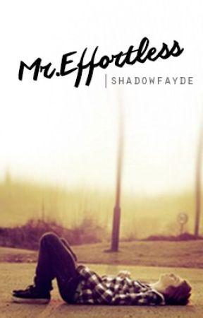 Mr  Effortless - Prologue   The Thespian - Wattpad