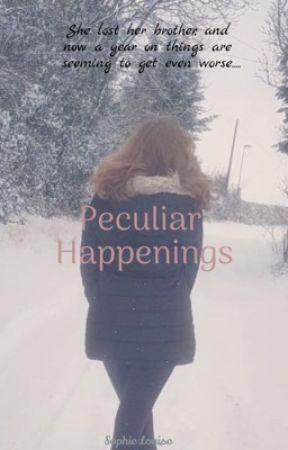 Peculiar Happenings by slb_xo