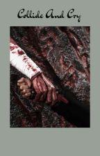 Collide and Cry by Bangtanarmy581