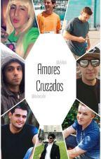 Amores Cruzados by lalulipio