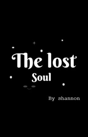The lost soul by shannonpax