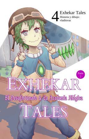 Exhekar Tales III & IV: El Desafortunado & La Academia Mágica by vladitsvar