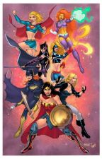 DC Girls Preferences/Imagines/One shots by Necessary_Chaos