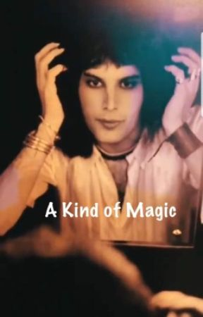 A Kind of Magic (Freddie Mercury) by OneOfMyLies